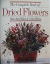 The Complete Book of Dried Flowers